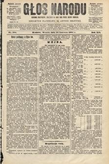 Głos Narodu : dziennik polityczny, założony w roku 1893 przez Józefa Rogosza (wydanie poranne). 1904, nr164