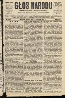 Głos Narodu : dziennik polityczny, założony w roku 1893 przez Józefa Rogosza (wydanie poranne). 1904, nr168