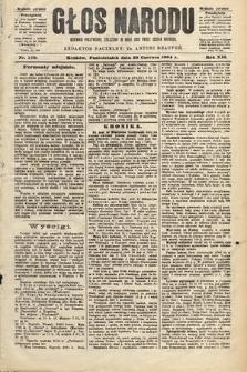 Głos Narodu : dziennik polityczny, założony w roku 1893 przez Józefa Rogosza (wydanie poranne). 1904, nr170