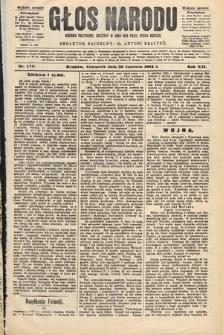 Głos Narodu : dziennik polityczny, założony w roku 1893 przez Józefa Rogosza (wydanie poranne). 1904, nr173