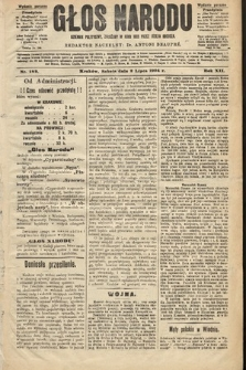 Głos Narodu : dziennik polityczny, założony w roku 1893 przez Józefa Rogosza (wydanie poranne). 1904, nr182