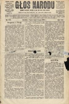 Głos Narodu : dziennik polityczny, założony w roku 1893 przez Józefa Rogosza (wydanie poranne). 1904, nr188