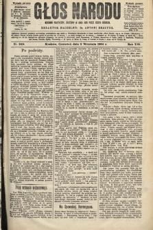 Głos Narodu : dziennik polityczny, założony w roku 1893 przez Józefa Rogosza (wydanie poranne). 1904, nr249