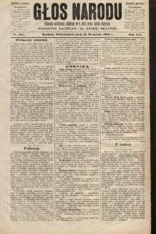Głos Narodu : dziennik polityczny, założony w roku 1893 przez Józefa Rogosza (wydanie poranne). 1904, nr267