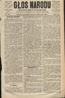 Głos Narodu : dziennik polityczny, założony w roku 1893 przez Józefa Rogosza (wydanie poranne). 1904, nr281