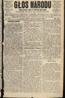 Głos Narodu : dziennik polityczny, założony w roku 1893 przez Józefa Rogosza (wydanie wieczorne). 1904, nr259 [i.e. 313]