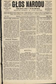 Głos Narodu : dziennik polityczny, założony w roku 1893 przez Józefa Rogosza (wydanie poranne). 1904, nr319
