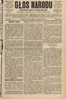 Głos Narodu : dziennik polityczny, założony w roku 1893 przez Józefa Rogosza (wydanie poranne). 1904, nr349