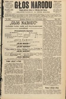Głos Narodu : dziennik polityczny, założony w roku 1893 przez Józefa Rogosza (wydanie poranne). 1904, nr350