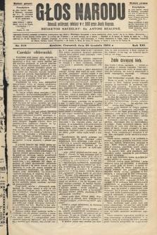 Głos Narodu : dziennik polityczny, założony w roku 1893 przez Józefa Rogosza (wydanie poranne). 1904, nr359