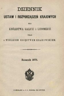 Dziennik Ustaw i Rozporządzeń Krajowych dla Królestwa Galicyi i Lodomeryi wraz z Wielkiem Księstwem Krakowskiem. 1875 [całość]