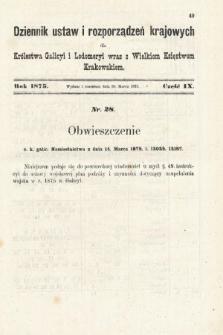 Dziennik Ustaw i Rozporządzeń Krajowych dla Królestwa Galicyi i Lodomeryi wraz z Wielkiem Księstwem Krakowskiem. 1875, cz.9