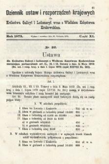 Dziennik Ustaw i Rozporządzeń Krajowych dla Królestwa Galicyi i Lodomeryi wraz z Wielkiem Księstwem Krakowskiem. 1875, cz.11