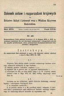 Dziennik Ustaw i Rozporządzeń Krajowych dla Królestwa Galicyi i Lodomeryi wraz z Wielkiem Księstwem Krakowskiem. 1875, cz.17