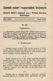 Dziennik Ustaw i Rozporządzeń Krajowych dla Królestwa Galicyi i Lodomeryi wraz z Wielkiem Księstwem Krakowskiem. 1875, cz.19