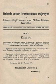 Dziennik Ustaw i Rozporządzeń Krajowych dla Królestwa Galicyi i Lodomeryi wraz z Wielkiem Księstwem Krakowskiem. 1875, cz.28
