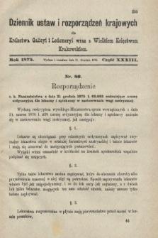 Dziennik Ustaw i Rozporządzeń Krajowych dla Królestwa Galicyi i Lodomeryi wraz z Wielkiem Księstwem Krakowskiem. 1875, cz.33