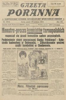 Gazeta Poranna : ilustrowany dziennik informacyjny wschodnich kresów. 1929, nr8834