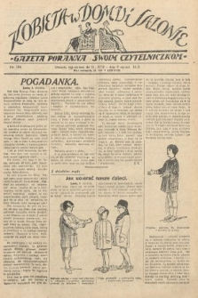Kobieta w Domu i Salonie : Gazeta Poranna swoim czytelniczkom. 1929, nr164