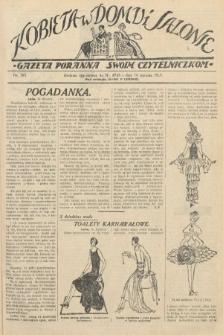 Kobieta w Domu i Salonie : Gazeta Poranna swoim czytelniczkom. 1929, nr165