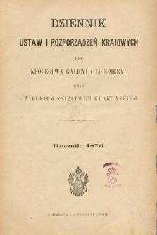 Dziennik Ustaw i Rozporządzeń Krajowych dla Królestwa Galicyi i Lodomeryi wraz z Wielkiem Księstwem Krakowskiem. 1876 [całość]