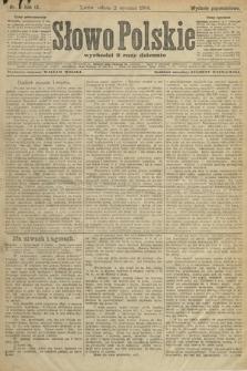 Słowo Polskie (wydanie popołudniowe). 1904, nr3