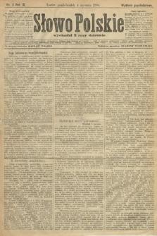 Słowo Polskie (wydanie popołudniowe). 1904, nr5