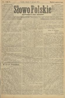 Słowo Polskie (wydanie popołudniowe). 1904, nr7