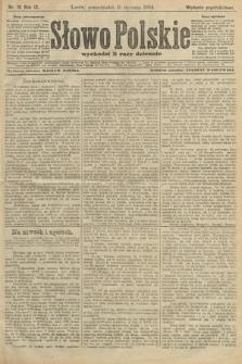 Słowo Polskie (wydanie popołudniowe). 1904, nr16