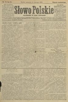 Słowo Polskie (wydanie popołudniowe). 1904, nr22