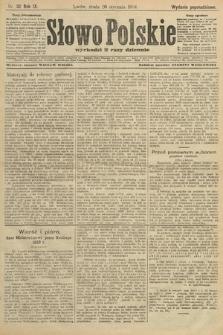 Słowo Polskie (wydanie popołudniowe). 1904, nr32