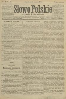 Słowo Polskie (wydanie poranne). 1904, nr37