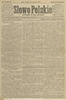 Słowo Polskie (wydanie popołudniowe). 1904, nr42