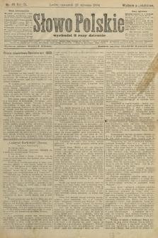 Słowo Polskie (wydanie popołudniowe). 1904, nr46