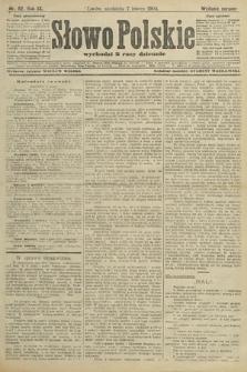Słowo Polskie (wydanie poranne). 1904, nr62