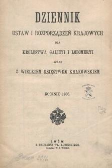 Dziennik Ustaw i Rozporządzeń Krajowych dla Królestwa Galicyi i Lodomeryi wraz z Wielkiem Księstwem Krakowskiem. 1888 [całość]