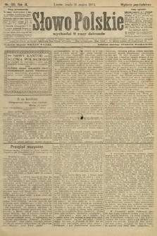 Słowo Polskie (wydanie popołudniowe). 1904, nr130