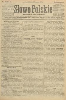 Słowo Polskie (wydanie poranne). 1904, nr137