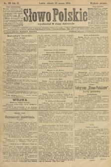 Słowo Polskie (wydanie poranne). 1904, nr139