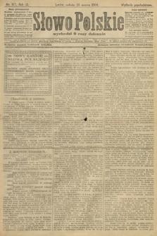 Słowo Polskie (wydanie popołudniowe). 1904, nr147