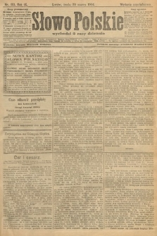 Słowo Polskie (wydanie popołudniowe). 1904, nr153
