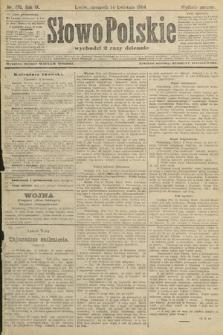 Słowo Polskie (wydanie poranne). 1904, nr176