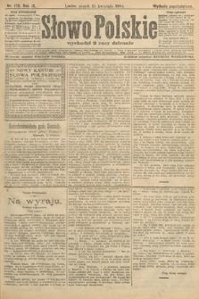 Słowo Polskie (wydanie popołudniowe). 1904, nr179