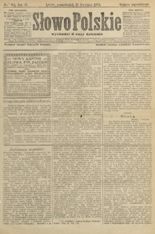 Słowo Polskie (wydanie popołudniowe). 1904, nr183