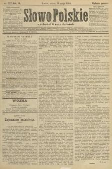 Słowo Polskie (wydanie poranne). 1904, nr227