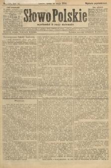 Słowo Polskie (wydanie popołudniowe). 1904, nr234