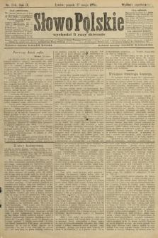 Słowo Polskie (wydanie popołudniowe). 1904, nr249