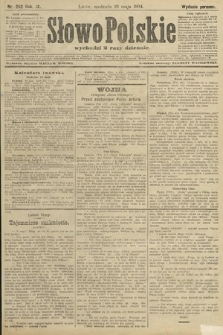 Słowo Polskie (wydanie poranne). 1904, nr252