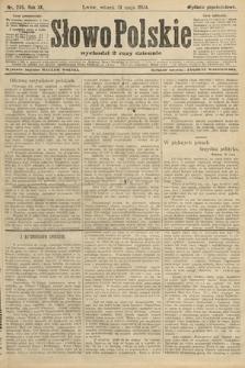 Słowo Polskie (wydanie popołudniowe). 1904, nr255