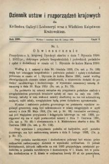 Dziennik Ustaw i Rozporządzeń Krajowych dla Królestwa Galicyi i Lodomeryi wraz z Wielkiem Księstwem Krakowskiem. 1890, cz.1
